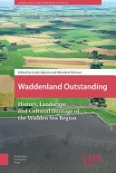 Image of book cover for Waddenland outstanding : history, landscape and cu ...