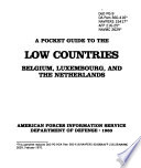 A Pocket Guide to the Low Countries  Belgium  Luxembourg  and the Netherlands