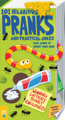 101 Hilarious Pranks and Practical Jokes