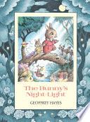 The Bunny s Night Light Book