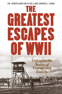 Greatest Escapes of World War II