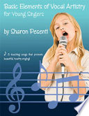 Basic Elements of Vocal Artistry for Young Singers Book