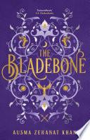 The Bladebone  The Khorasan Archives  Book 4