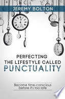 Perfecting the Lifestyle Called Punctuality