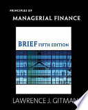 Principles of Managerial Finance + Myfinancelab Student Access Kit + Principles of Managerial Finance Study Guide