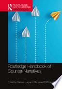 Routledge Handbook of Counter Narratives