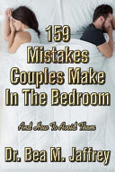 159 Mistakes Couples Make in the Bedroom  And How to Avoid Them