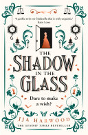 Pdf The Shadow in the Glass: The Extraordinary Gothic Fairytale Debut of 2021