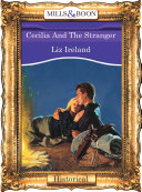 Cecilia And The Stranger  Mills   Boon Vintage 90s Modern