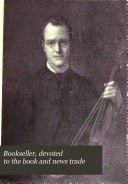 Bookseller, Devoted to the Book and News Trade