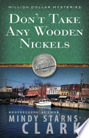 Read Online Don't Take Any Wooden Nickels Epub