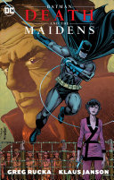 Batman Death And The Maidens New Edition