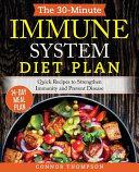 The 30-Minute Immune System Diet Plan