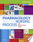 """""""Study Guide for Pharmacology and the Nursing Process E-Book"""" by Linda Lane Lilley, Julie S. Snyder, Shelly Rainforth Collins"""