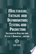 Multiaxial Fatigue and Deformation