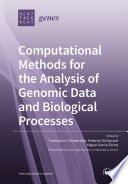 Computational Methods for the Analysis of Genomic Data and Biological Processes