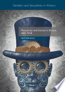 Masculinity and Science in Britain  1831   1918 Book