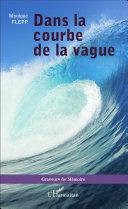 Dans la courbe de la vague [Pdf/ePub] eBook