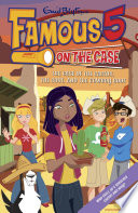 Famous Five on the Case: Case File 21 The Case of the Cactus, the Coot, and the Cowboy Boot