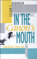 In the Canon's Mouth: Dispatches from the Culture Wars