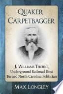 Quaker Carpetbagger
