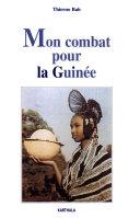 Mon combat pour la Guinée