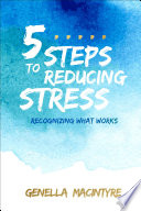 5 Steps to Reducing Stress