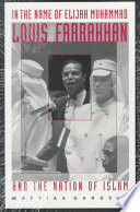 """""""In the Name of Elijah Muhammad: Louis Farrakhan and The Nation of Islam"""" by Mattias Gardell, C. Eric Lincoln"""