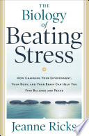 The Biology of Beating Stress