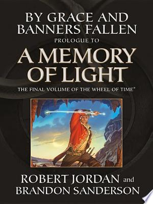 Download By Grace and Banners Fallen: Prologue to A Memory of Light Free Books - Dlebooks.net