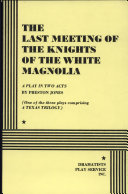 The Last Meeting of the Knights of the White Magnolia
