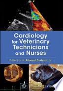 Cardiology for Veterinary Technicians and Nurses