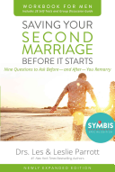 Saving Your Second Marriage Before It Starts Workbook for Men Revised Book