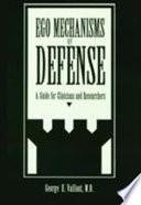 Ego Mechanisms of Defense