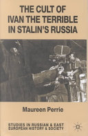 The Cult Of Ivan The Terrible In Stalin S Russia