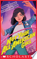 Not Your All American Girl
