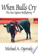 When Bulls Cry