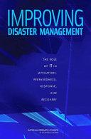 Improving Disaster Management: