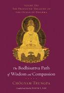 The Bodhisattva Path of Wisdom and Compassion  volume 2
