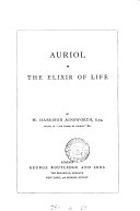 Auriol   Followed by  The old London merchant  and  A night s adventure in Rome   retaining the publisher s boards