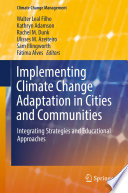 Implementing Climate Change Adaptation in Cities and Communities