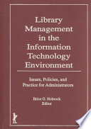 Library Management in the Information Technology Environment   Book