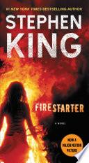 """""""Firestarter"""" by Stephen King"""