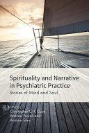 Spirituality and Narrative in Psychiatric Practice