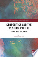 Geopolitics and the Western Pacific
