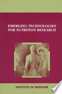 Emerging Technologies for Nutrition Research