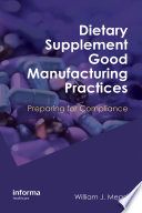 Dietary Supplement Good Manufacturing Practices