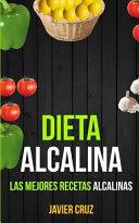 Dieta alcalina/ Alkaline diet