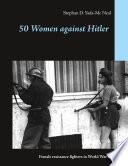 50 Women against Hitler