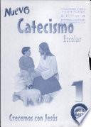 Nuevo Catecismo escolar 1